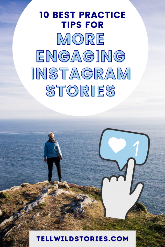 10 tried-and-tested best practice tips for more engaging Instagram Stories to help you save time and grow your audience.