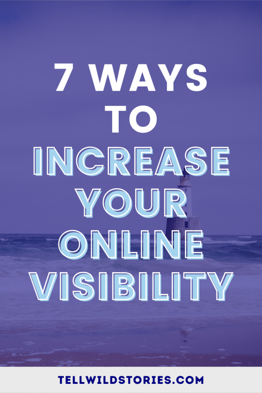 Are you struggling to reach new customers online? Try these 7 ways to increase your visibility online and be noticed by new customers!
